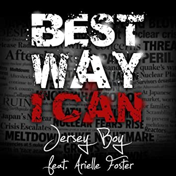 Best Way I Can (feat. Arielle Foster) - Single