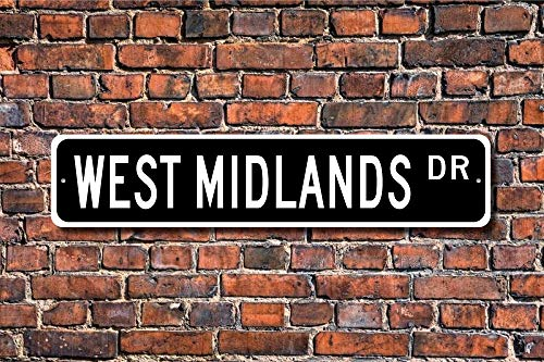 Fhdang Decor West Midlands, West Midlands Sign, West Midlands Visiteur, Angleterre City, West Midlands natif, Plaque de Rue personnalisée, Plaque en métal, 10,2 x 45,7 cm