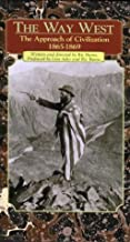 The Way West: The Approach of Civilization, 1865-1869