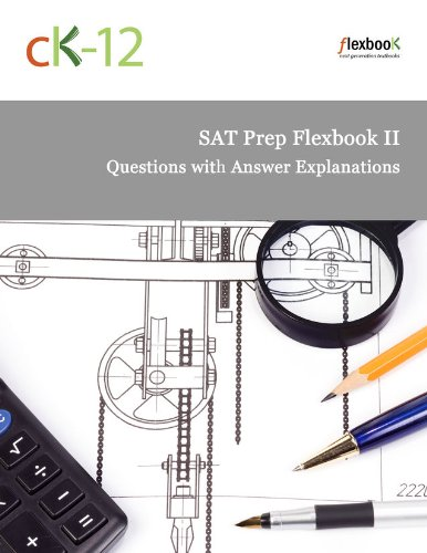 SAT Prep FlexBook II (Questions with Answer Explanations) (English Edition)
