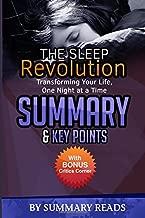 The Sleep Revolution: Transforming Your Life, One Night at a Time | Summary & Key Points with BONUS Critics Corner