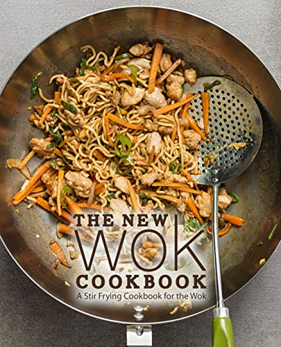 The New Wok Cookbook: A Stir Frying Cookbook for the Wok by [BookSumo Press]