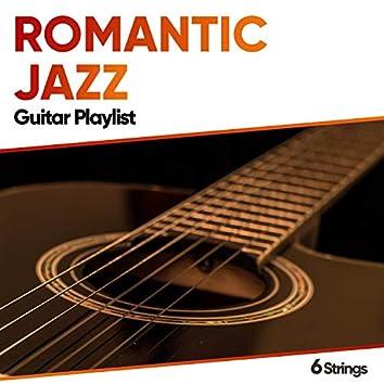 Romantic Jazz Guitar Playlist
