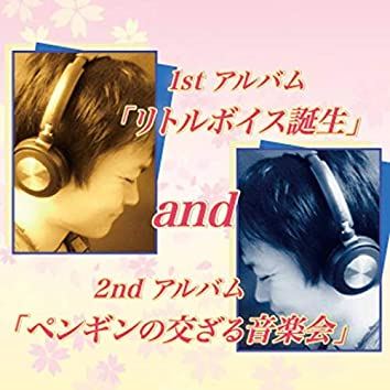 1stAlbum [LITTLE VOICE] / 2ndAlbum [PENGUIN FESTIVAL]