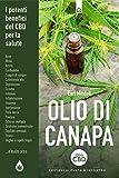 olio di canapa. i potenti benefici del cbd per la salulte