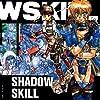 「影技~SHADOW SKILL」1