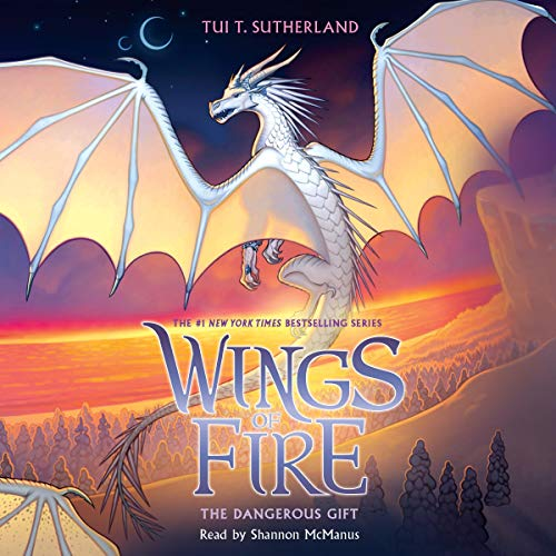Dangerous Gift: Wings of Fire, Book 14