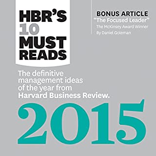 HBR's 10 Must Reads 2015: The Definitive Management Ideas of the Year from HBR                   Auteur(s):                                                                                                                                 Harvard Business Review                               Narrateur(s):                                                                                                                                 Susan Larkin,                                                                                        Daniel Thomas May                      Durée: 5 h et 44 min     1 évaluation     Au global 3,0