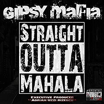 Straight Outta Mahala