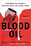 Blood and Oil: Mohammed bin Salman¿s Ruthless Quest for Global Power