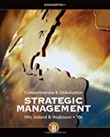 Strategic Management: Competitiveness & Globalization: Concepts