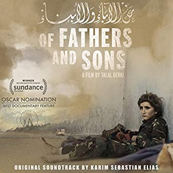 Of Fathers and Sons (Original Motion Picture Soundtrack)