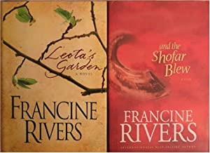2 book collection of Francine Rivers: Leota's Garden, And the Shofar Blew