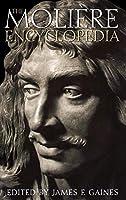 The Moliere Encyclopedia