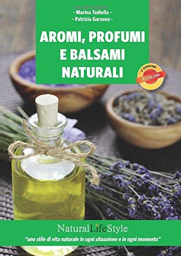 Aromi, profumi e balsami naturali