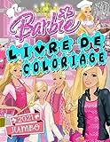 Barbie Livre De Coloriage: Barbie Livres À Colorier Pour Les Filles 4-8, 2021 Édition Deluxe
