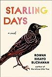 Starling Days: A Novel