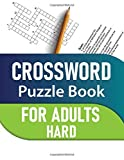 Crossword Puzzle Book For Adults: Hard Crossword Puzzle Book for Adults and Seniors