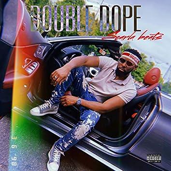 Double Dope