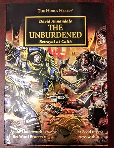 Betrayal at Calth - The Horus Heresy - The Honoured/The Unburdened