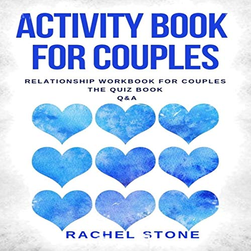 Listen Activity Book for Couples: Relationship Workbook for Couples - the Quiz Book - Q&A audio book