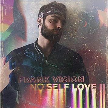 No Self Love II