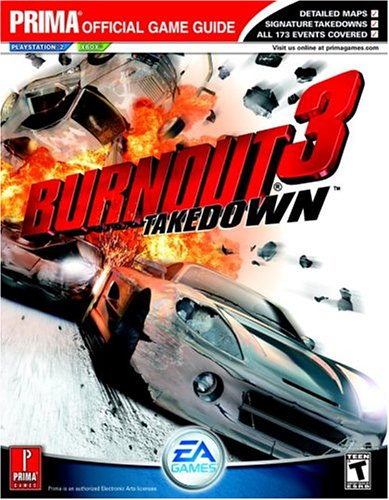 Burnout 3: Takedown - the Official Strategy Guide (Prima Official Game Guide)