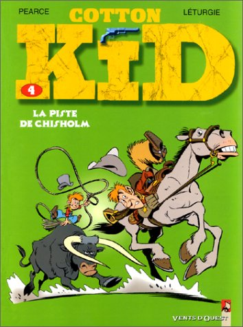 Cotton Kid - Tome 04: La Piste de Chisholm