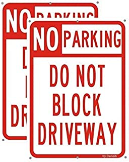 (2-Pack) Do Not Block - No Parking Driveway Signs,14x10 Rust-Free Aluminum UV Printed, Six Pre-drilled Holes,Easy to Mount,Weather Resistant Long Lasting Ink for Driveways/Bussiness/Garage/Yard
