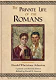 The Private Life of the Romans: Updated and Revised Edition