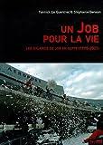 Un Job pour la vie - Les salariés de JOB en lutte (1995-2001)