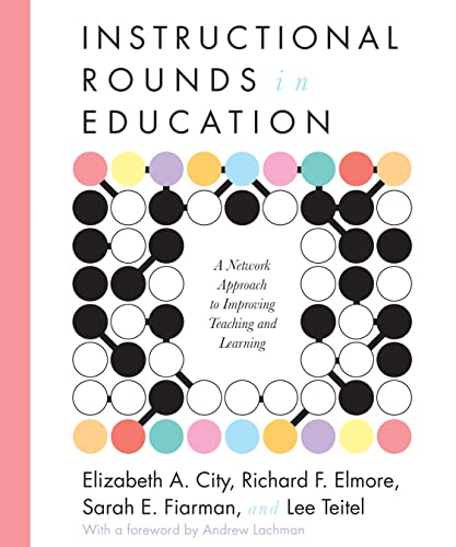 Compare Textbook Prices for Instructional Rounds in Action  ISBN 9781612504964 by John E. Roberts,Richard F. Elmore