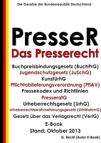 Das Presserecht - E-Book - Stand: Oktober 2013
