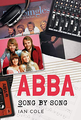 Cole, I: ABBA Song by Song