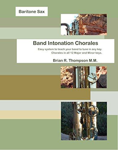 Baritone Saxophone, Band Intonation Chorales (English Edition)
