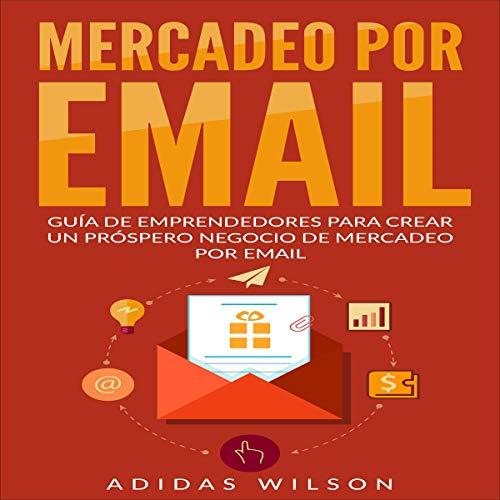Mercadeo por Email [Email Marketing] audiobook cover art