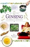 Ginseng: Eleutherocus senticosus (In a Nutshell) (In a Nutshell S.: Healing Herbs)
