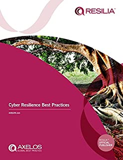 RESILIA ™: Cyber Resilience Best Practices