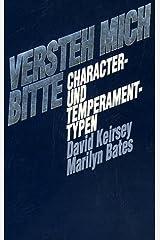 Versteh Mich Bitte: Charakter-Und Temperament-Typen (German Edition) Paperback