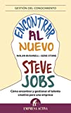 Encontrar al nuevo Steve Jobs