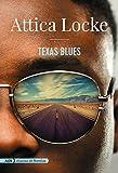 Texas Blues (AdN) (AdN Alianza de Novelas) (Spanish Edition)