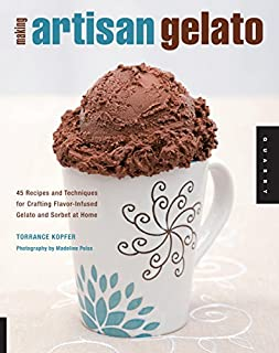 Making Artisan Gelato: 45 Recipes and Techniques for Crafting Flavor-Infused Gelato and Sorbet at Home (159253418X) | Amazon price tracker / tracking, Amazon price history charts, Amazon price watches, Amazon price drop alerts