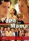 Papa und Mama