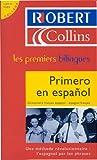 Primero en español - Dictionnaire français espagnol - espagnol français