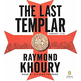 The Last Templar                   By:                                                                                                                                 Raymond Khoury                               Narrated by:                                                                                                                                 Richard Ferrone                      Length: 14 hrs and 19 mins     1,723 ratings     Overall 3.8