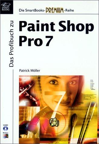Das Profibuch zu Paint Shop Pro 7, m. CD-ROM
