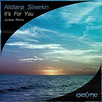 It's For You (Jiunaze Remix)