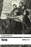 La isla misteriosa (El libro de bolsillo - Bibliotecas de autor - Biblioteca Verne)