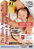 The New Family Massage Pack: Pregnancy Massage & Baby Massage v2.0 2 DVD set