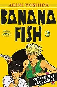 Banana Fish Perfect Edition Tome 2